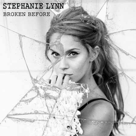Stephanie Lynn - Broken Before