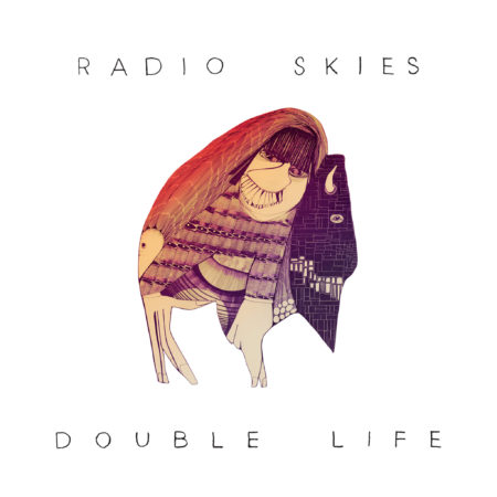 Radio Skies album cover for Double Life